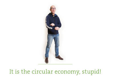 its-the-circular-economy-stupid